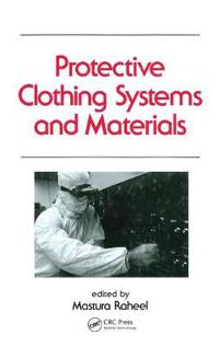 Protective Clothing Systems and Materials