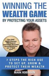 Winning the Wealth Game: By Protecting Your Assets