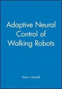 Adaptive Neural Control of Walking Robots
