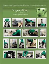 Professional Applications of Animal Assisted Interventions: Dogwood Doga (Second Edition)