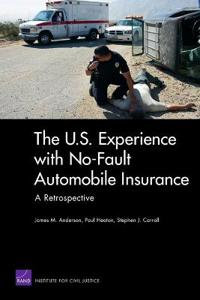 U.S. Experience With No-Fault Automobile Insurance