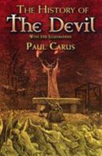 The History of the Devil: With 350 Illustrations