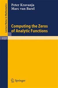 Computing the Zeros of Analytic Functions