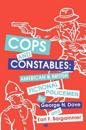 Cops and Constables
