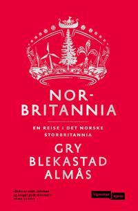 Norbritannia - Gry Blekastad Almås pdf epub