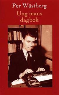 Ung mans dagbok. Från tolv till sexton år : 1946-1950