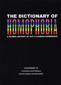 The Dictionary of Homophobia