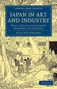 Japan in Art and Industry