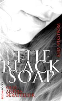 The Black Soap och andra berättelser