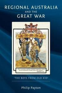 Regional Australia and the Great War
