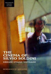 The Cinema of Silvio Soldini