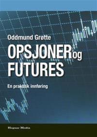 Opsjoner og futures - Oddmund Grøtte | Ridgeroadrun.org