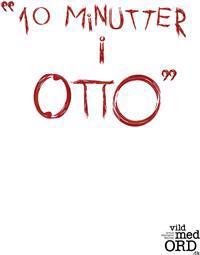 Ti minutter i Otto