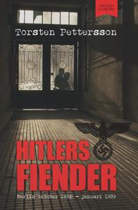 Hitlers fiender : Berlin oktober 1938 - januari 1939