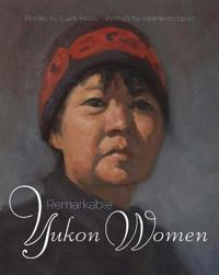 Remarkable Yukon Women