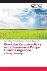 Precipitacion Convectiva y Estratiforme En La Pampa Humeda Argentina