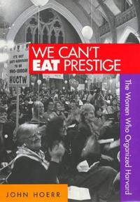 We Can't Eat Prestige