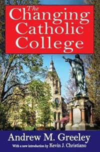 The Changing Catholic College