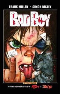 Frank Miller's Bad Boy Bisley Cover