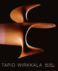 Tapio Wirkkala - eye, hand and thought