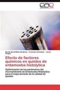 Efecto de Factores Quimicos En Quistes de Entamoeba Histolytica