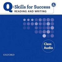 Q Skills for Success 4 Reading & Writing Class Audio