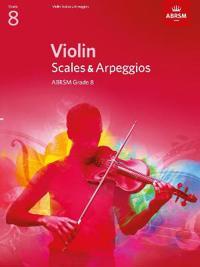 Violin Scales & Arpeggios, ABRSM Grade 8