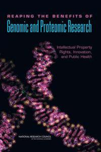 Reaping the Benefits of Genomic and Proteomic Research