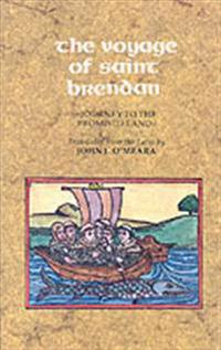 The Voyage of Saint Brendan: Journey to the Promised Land
