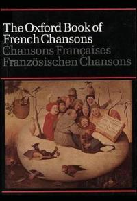 The Oxford Book of French Chansons