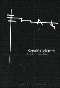 Xenakis Matters