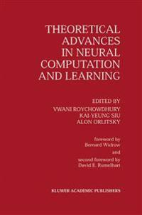 Theoretical Advances in Neural Computation and Learning
