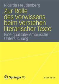 Zur Rolle Des Vorwissens Beim Verstehen Literarischer Texte