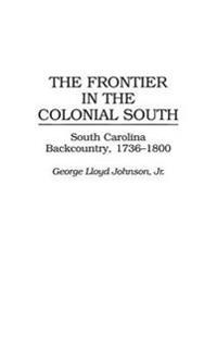 The Frontier in the Colonial South