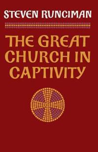 The Great Church in Captivity
