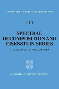 Spectral Decomposition and Eisenstein Series