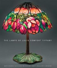 The Lamps of Louis Comfort Tiffany