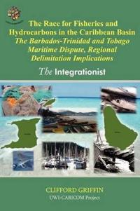 The Race for Fisheries and Hydrocarbon in the Caribbean