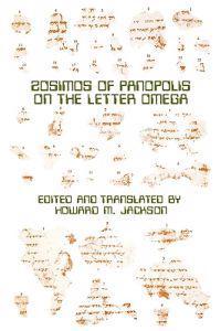 Zosimos of Panopolis on the Letter of Omega
