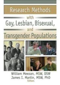 Research Methods With Gay, Lesbian, Bisexual, and Transgender Populations