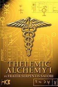 Thelemic Alchemy I