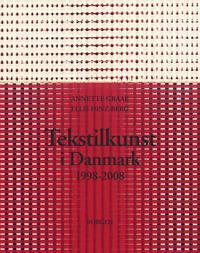 Tekstilkunst i Danmark 1998-2008