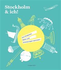 Stockholm & ich!