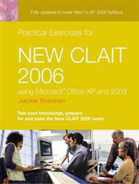 Practical Exercises for New CLAIT 2006 for Office XP2003