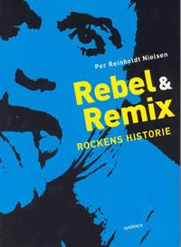 Rebel & remix