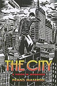 The City: A Vision in Woodcuts