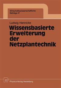 Wissensbasierte Erweiterung der Netzplantechnik