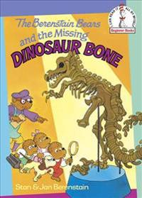 Berenstain Bears and the Missing Dinosaur Bone