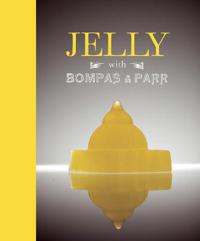 Jelly with BompasParr