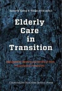 Elderly Care in Transition